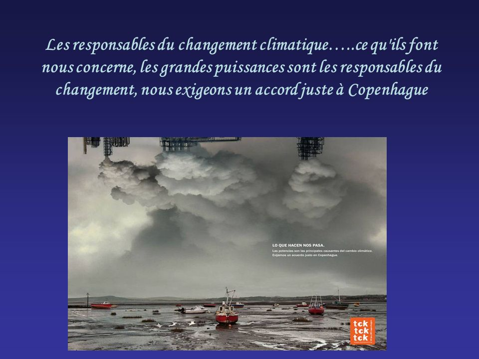 Les responsables du changement climatique…