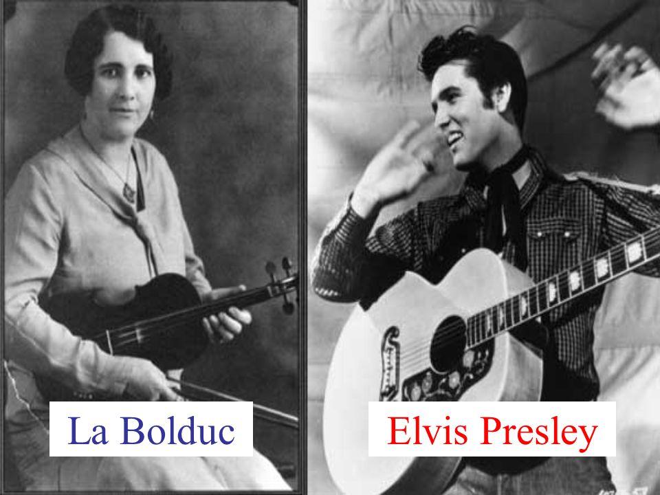 La Bolduc Elvis Presley