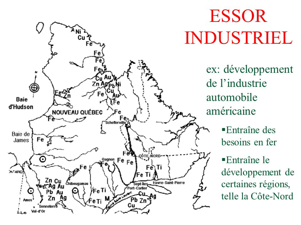 ESSOR INDUSTRIEL ex: développement de l'industrie automobile américaine. Entraîne des besoins en fer.