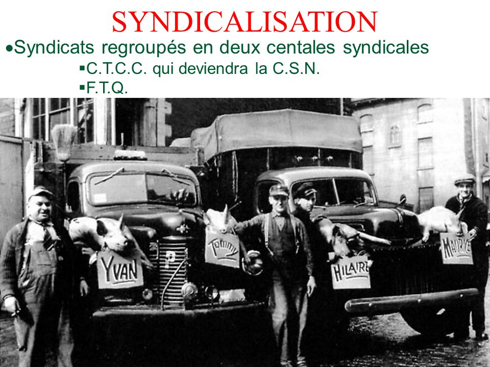 SYNDICALISATION Syndicats regroupés en deux centales syndicales