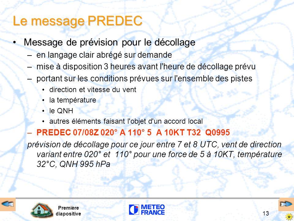 Le message PREDEC Message de prévision pour le décollage