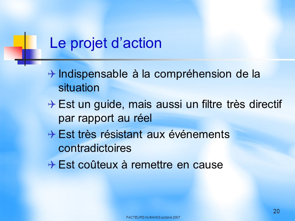 Le projet d'action Indispensable à la compréhension de la situation