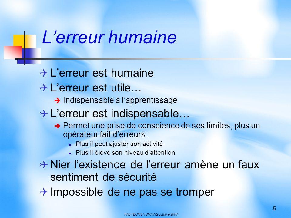 L'erreur humaine L'erreur est humaine L'erreur est utile…