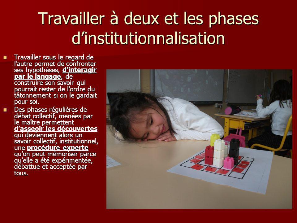 Travailler à deux et les phases d'institutionnalisation