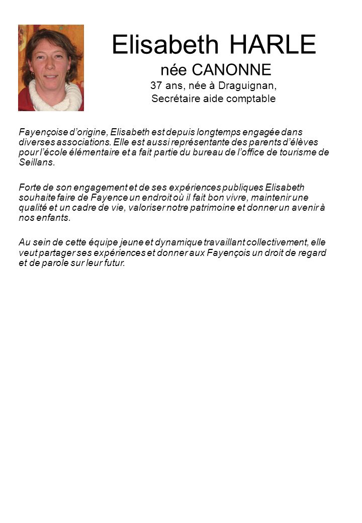 Elisabeth HARLE née CANONNE 37 ans, née à Draguignan, Secrétaire aide comptable