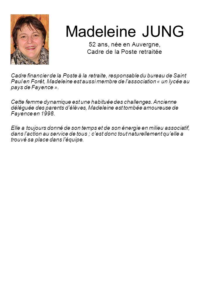 Madeleine JUNG 52 ans, née en Auvergne, Cadre de la Poste retraitée