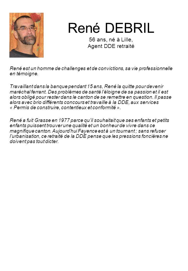 René DEBRIL 56 ans, né à Lille, Agent DDE retraité
