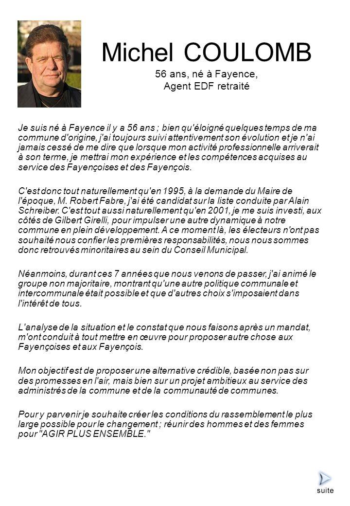Michel COULOMB 56 ans, né à Fayence, Agent EDF retraité