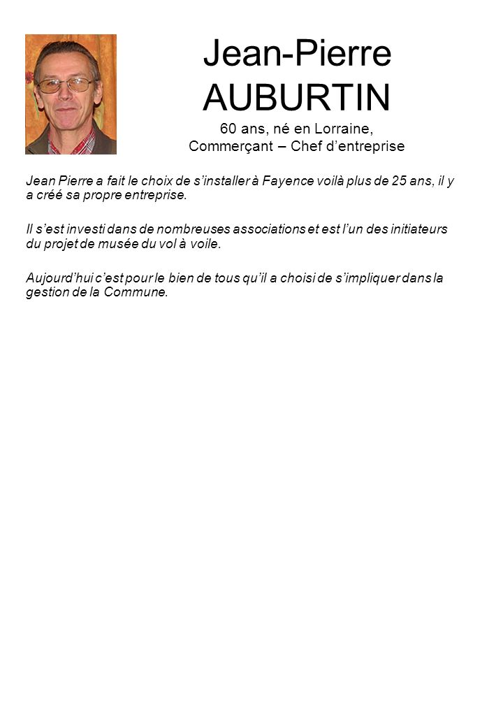 Jean-Pierre AUBURTIN 60 ans, né en Lorraine, Commerçant – Chef d'entreprise