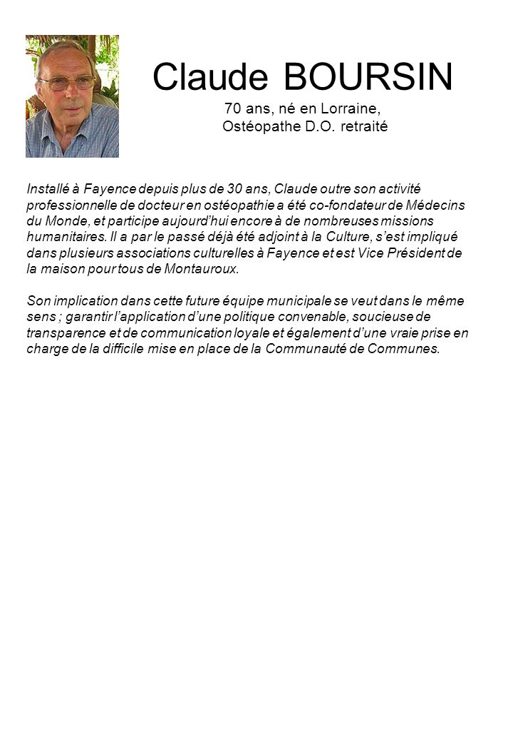Claude BOURSIN 70 ans, né en Lorraine, Ostéopathe D.O. retraité