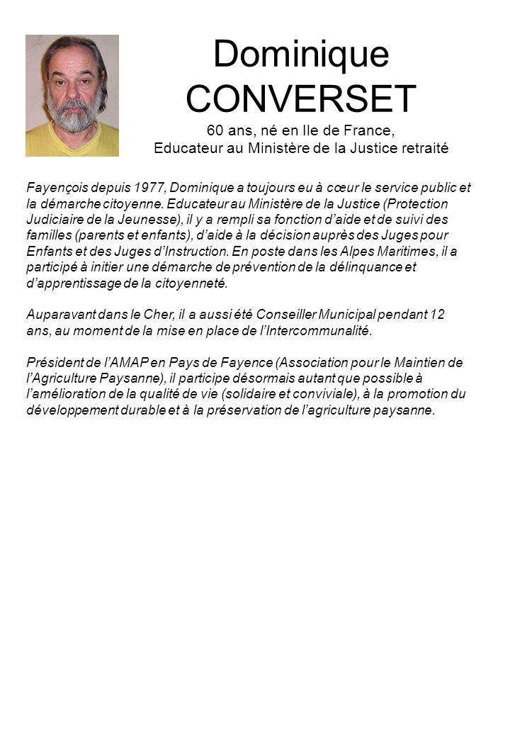 Dominique CONVERSET 60 ans, né en Ile de France, Educateur au Ministère de la Justice retraité