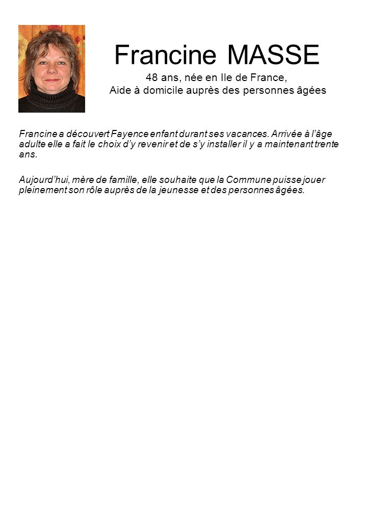 Francine MASSE 48 ans, née en Ile de France, Aide à domicile auprès des personnes âgées