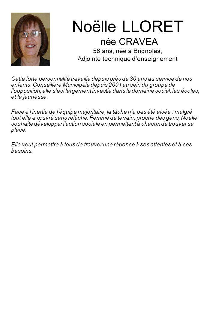 Noëlle LLORET née CRAVEA 56 ans, née à Brignoles, Adjointe technique d'enseignement