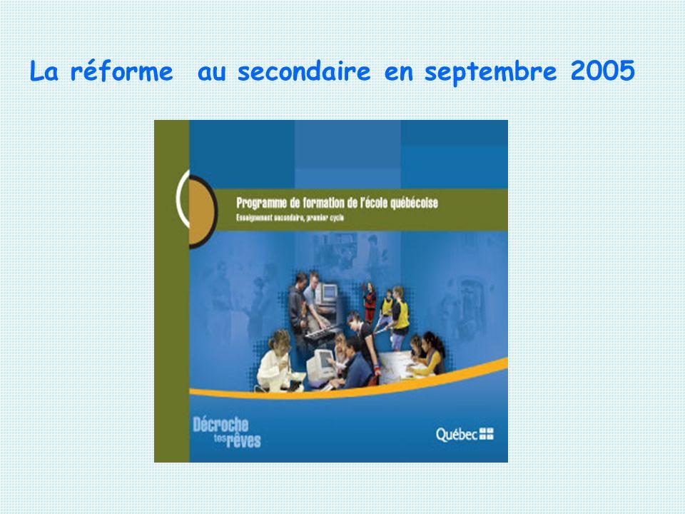 La réforme au secondaire en septembre 2005