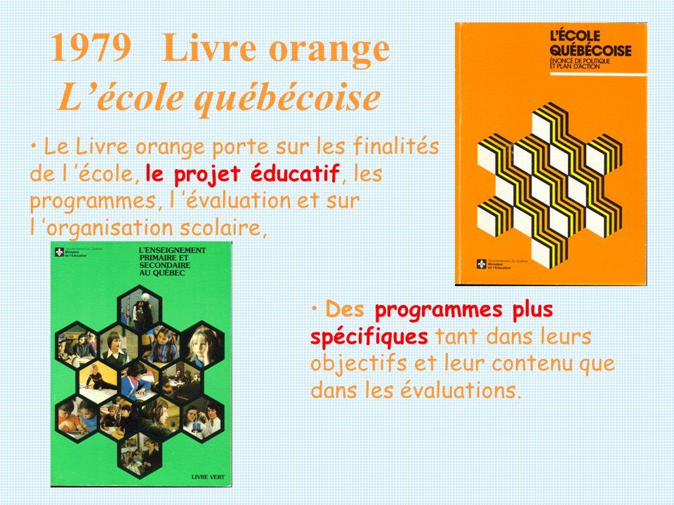 1979 Livre orange L'école québécoise