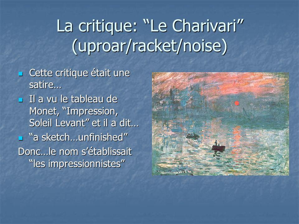 La critique: Le Charivari (uproar/racket/noise)