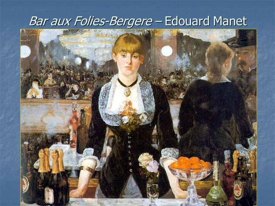 Bar aux Folies-Bergere – Edouard Manet