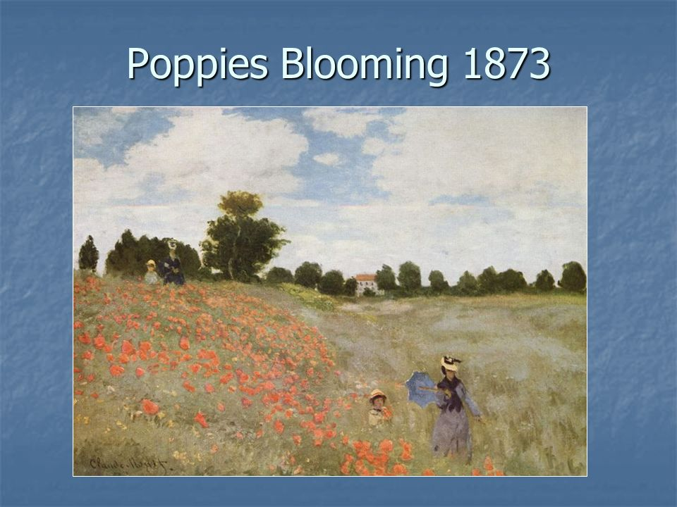Poppies Blooming 1873