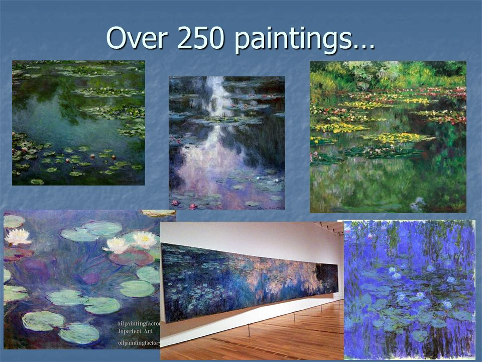 Over 250 paintings…
