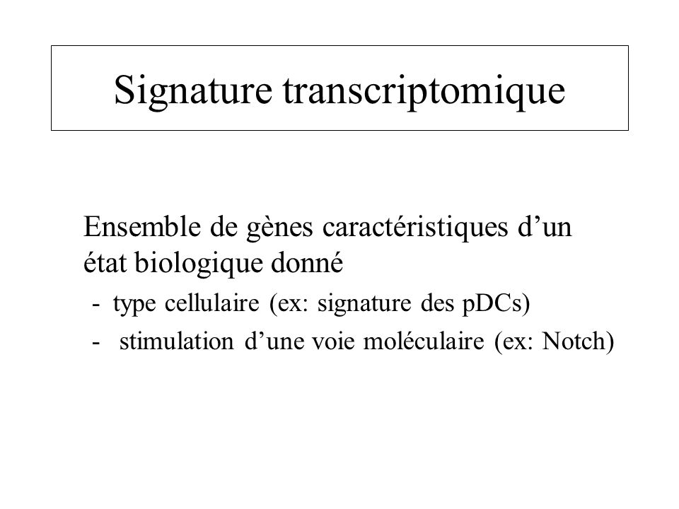 Signature transcriptomique