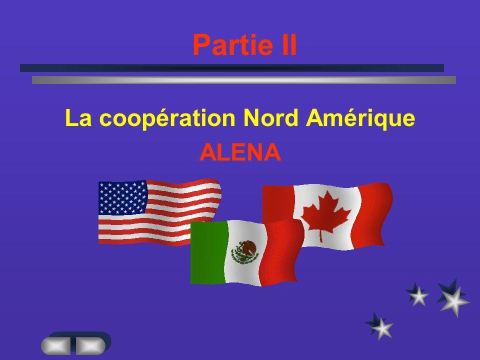 La coopération Nord Amérique