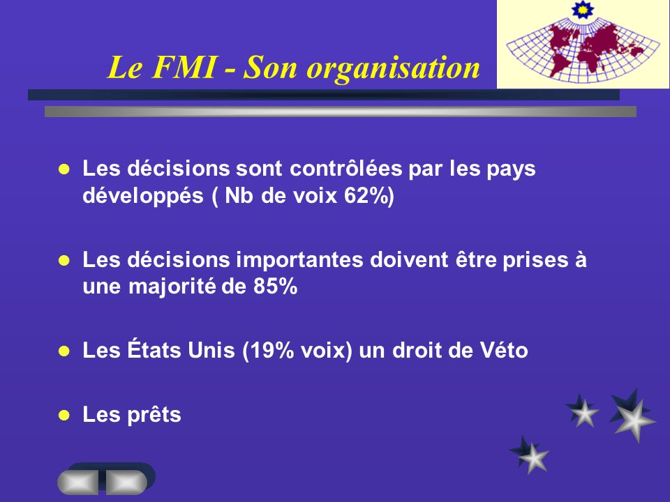 Le FMI - Son organisation