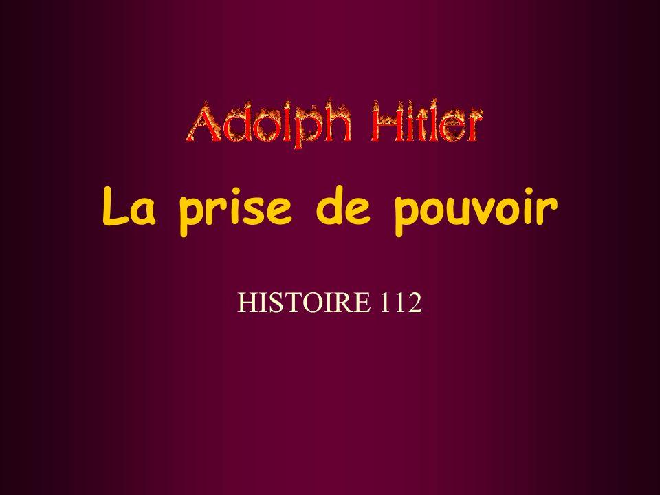 La prise de pouvoir HISTOIRE 112