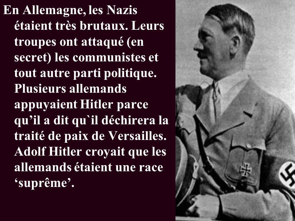 En Allemagne, les Nazis étaient très brutaux