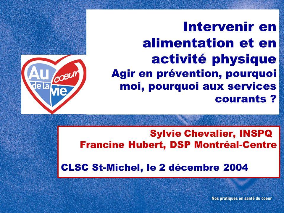 Intervenir en alimentation et en activité physique Agir en prévention, pourquoi moi, pourquoi aux services courants
