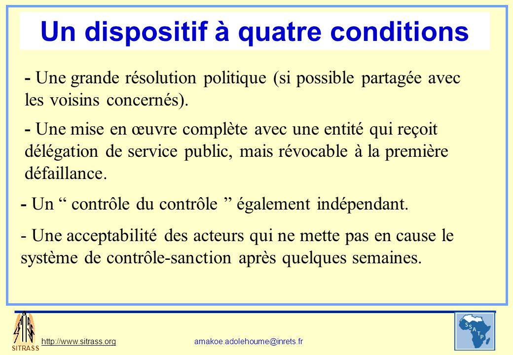 Un dispositif à quatre conditions