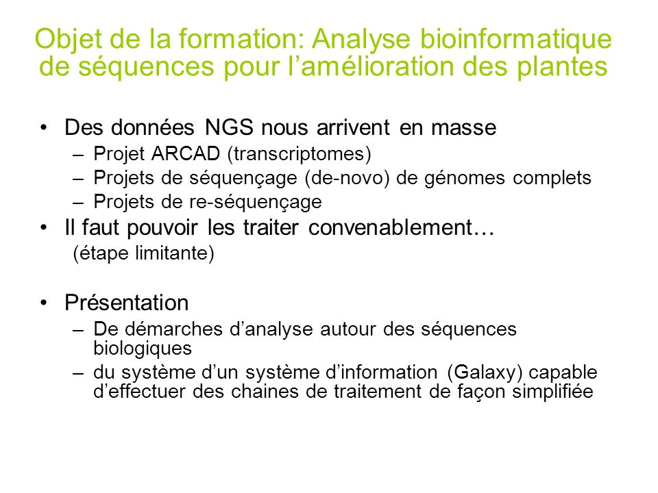 Objet de la formation: Analyse bioinformatique de séquences pour l'amélioration des plantes