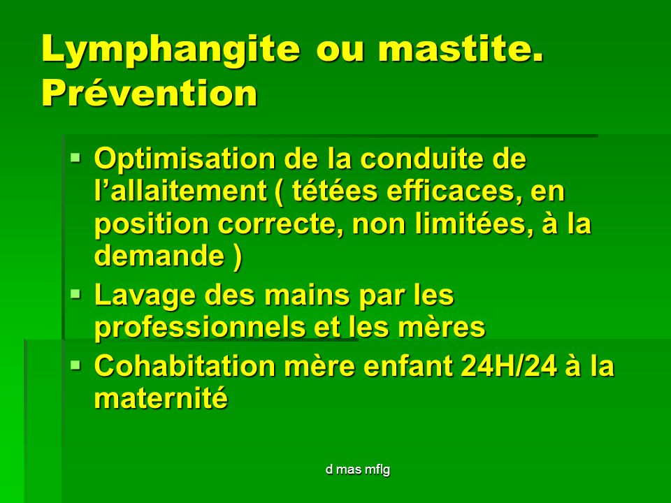 Lymphangite ou mastite. Prévention