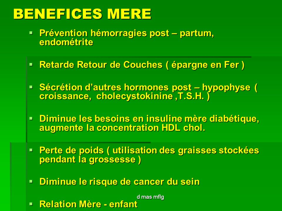 BENEFICES MERE Prévention hémorragies post – partum, endométrite