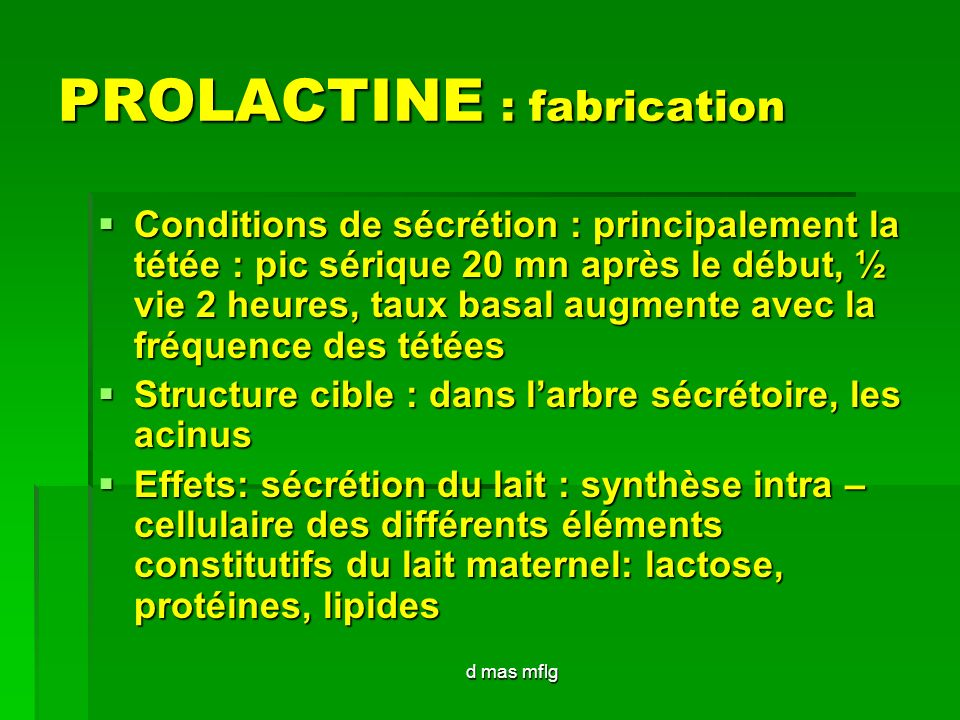 PROLACTINE : fabrication