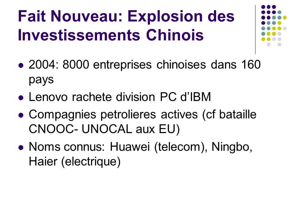 Fait Nouveau: Explosion des Investissements Chinois
