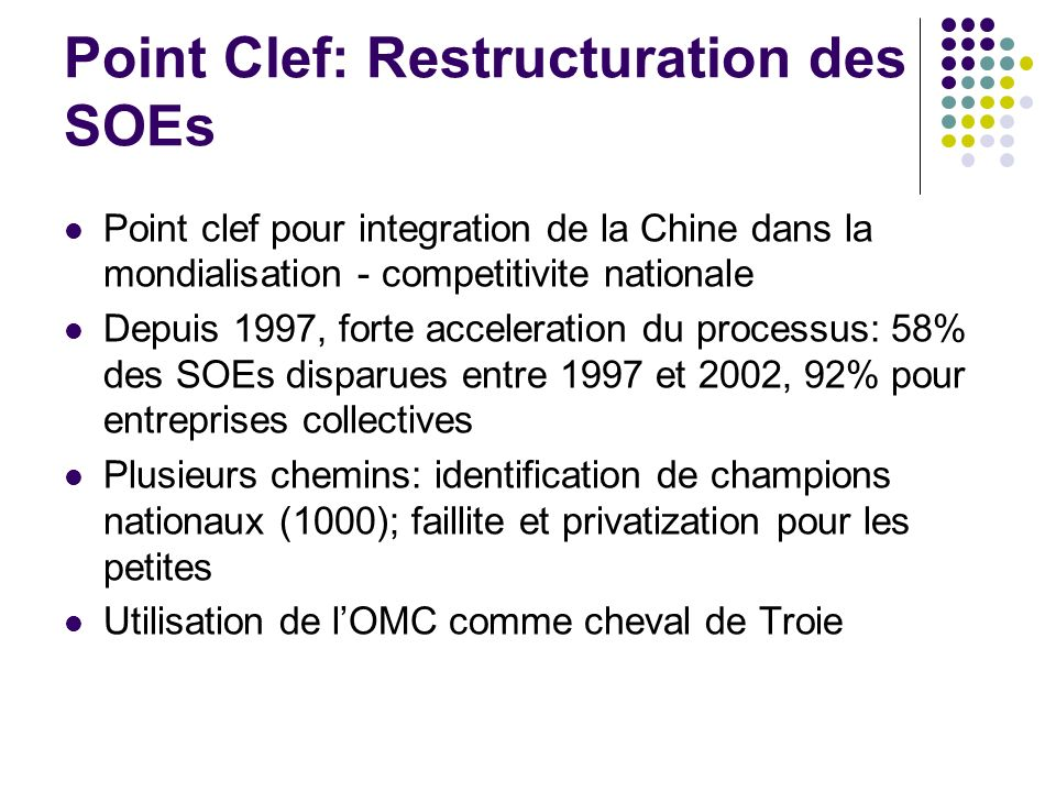 Point Clef: Restructuration des SOEs