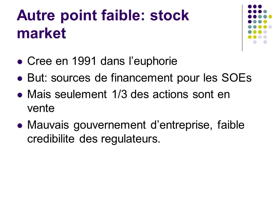 Autre point faible: stock market