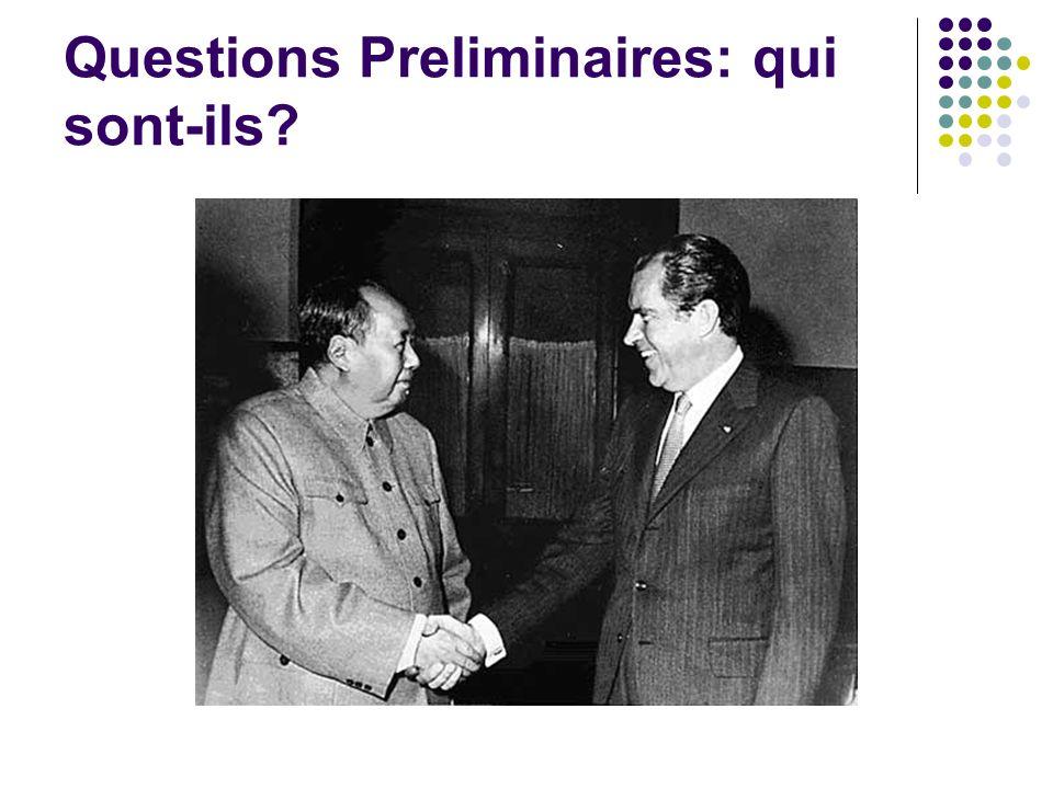 Questions Preliminaires: qui sont-ils