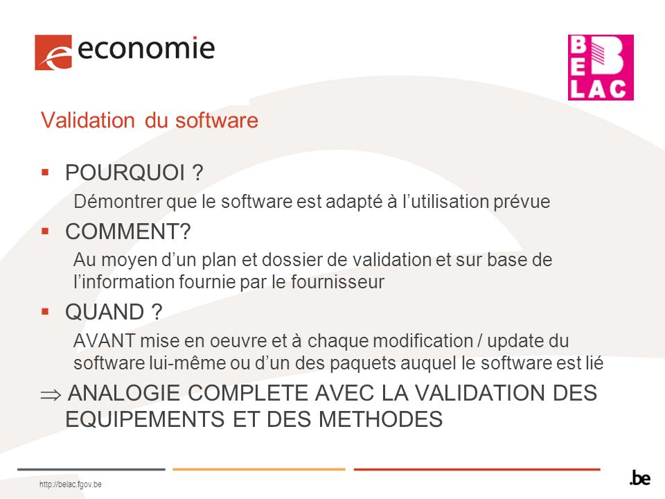 Validation du software
