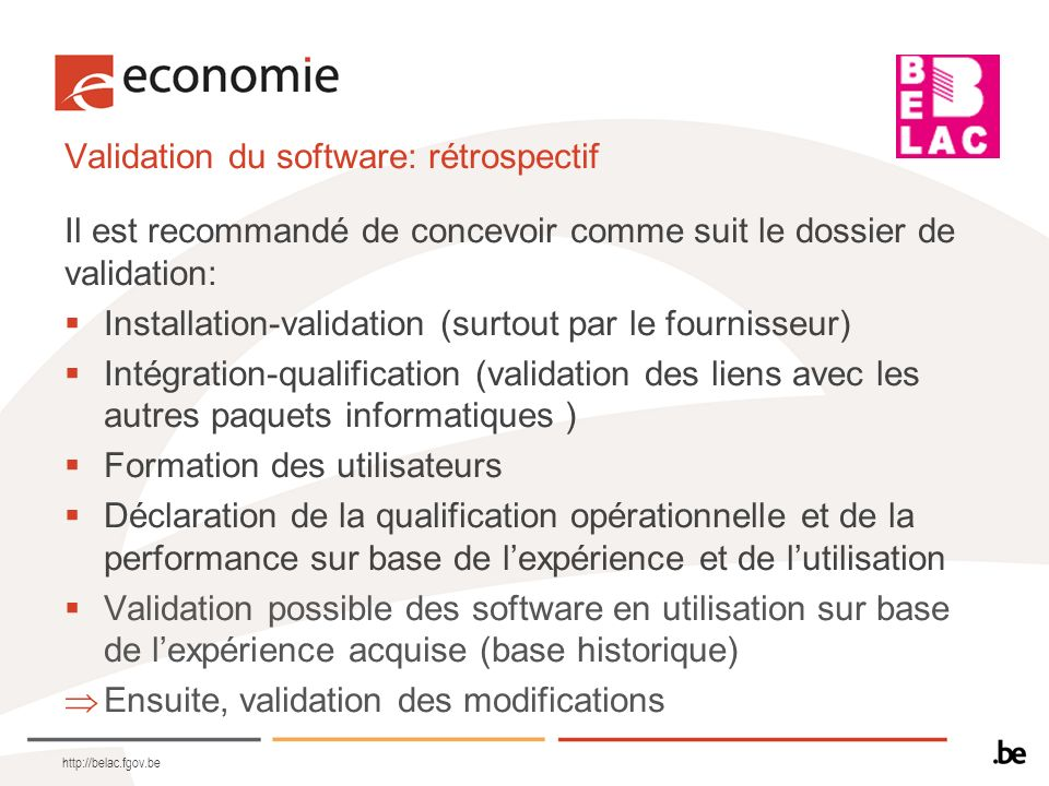 Validation du software: rétrospectif
