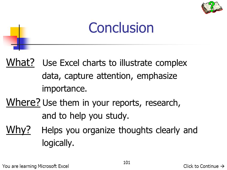 Conclusion What Use Excel charts to illustrate complex