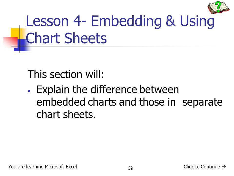 Lesson 4- Embedding & Using Chart Sheets