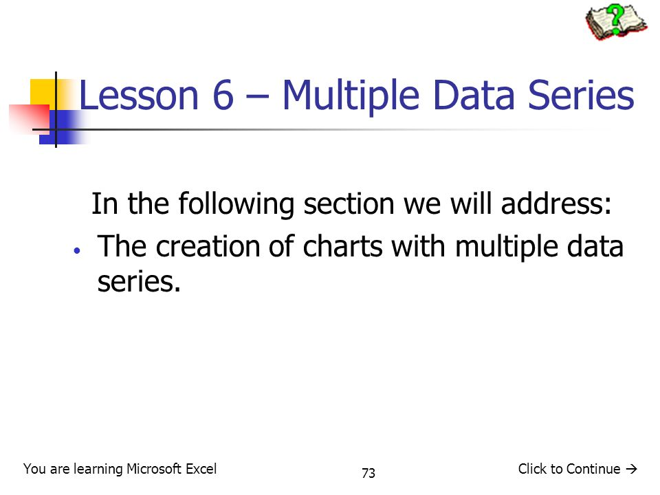 Lesson 6 – Multiple Data Series