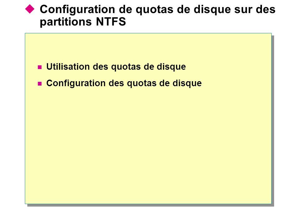 Configuration de quotas de disque sur des partitions NTFS