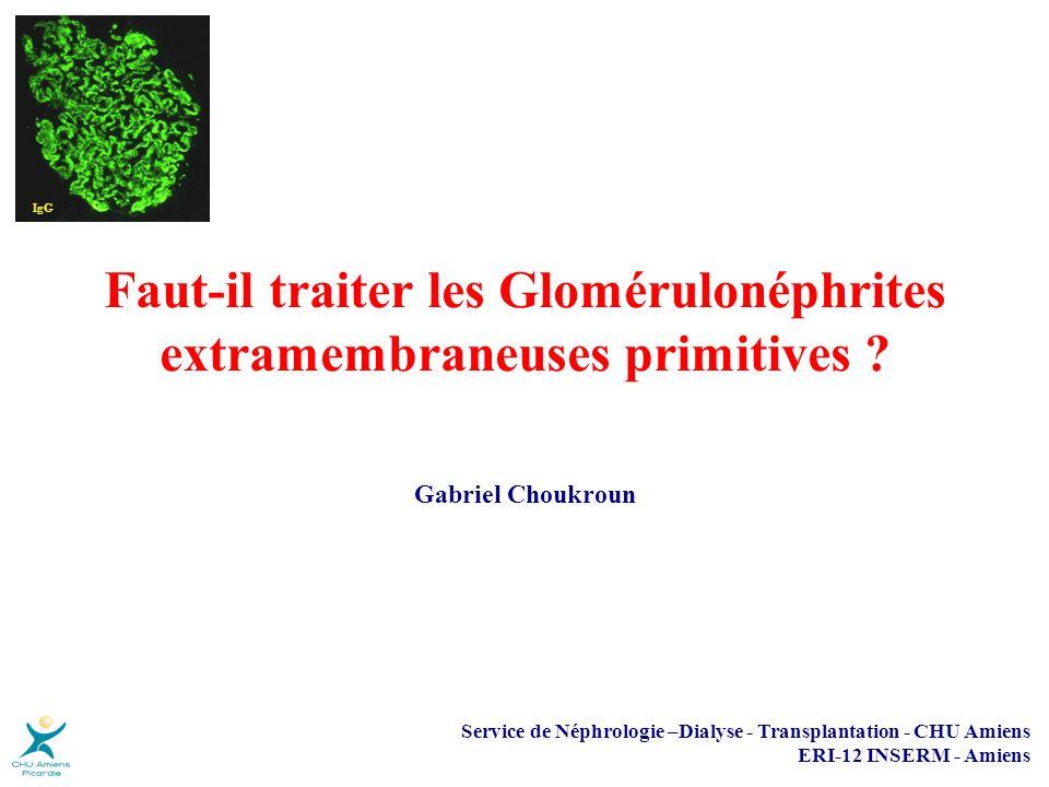 Faut-il traiter les Glomérulonéphrites extramembraneuses primitives