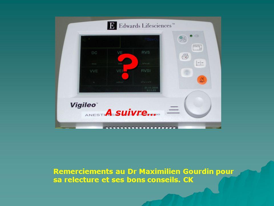 A suivre… Remerciements au Dr Maximilien Gourdin pour sa relecture et ses bons conseils. CK