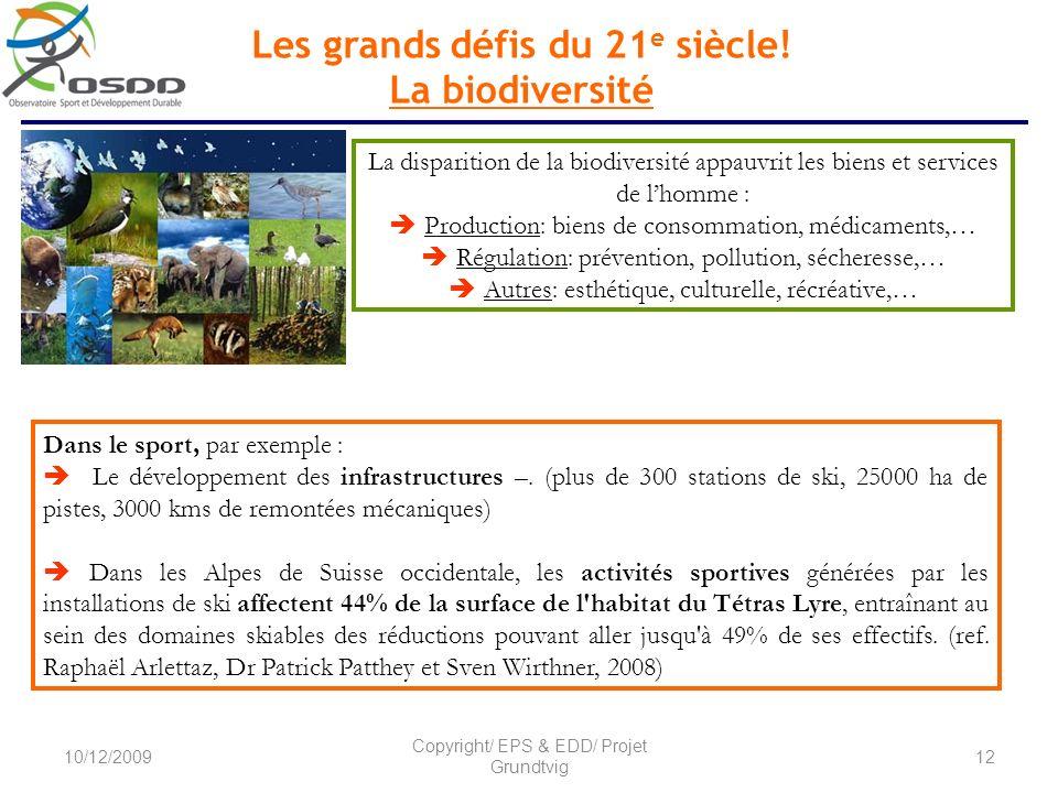 Les grands défis du 21e siècle! La biodiversité