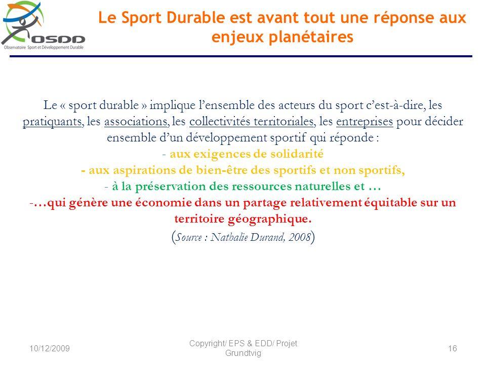 Le Sport Durable est avant tout une réponse aux enjeux planétaires