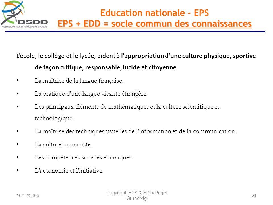 Education nationale - EPS EPS + EDD = socle commun des connaissances