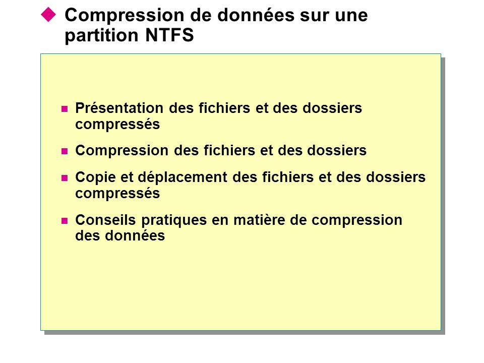 Compression de données sur une partition NTFS